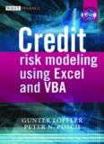 Credit Risk Modeling using Excel and VBA (The Wiley Finance Series)