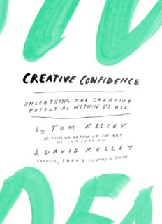 Creative Confidence: Unleashing the Creative Potential Within Us All