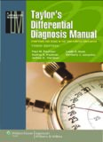 Taylor's differential diagnosis manual: symptoms and signs in the time-limited encounter