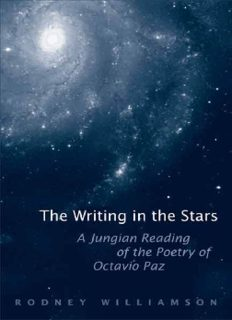 The Writing in the Stars: A Jungian Reading of the Poetry of Octavio Paz