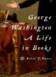 George Washington : a life in books