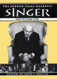 The Hidden Isaac Bashevis Singer (Literary Modernism Series)
