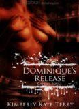 Dominique's Release