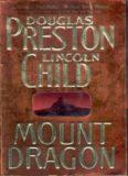 Douglas Preston - Margo Green 3 - Mount Dragon