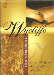Dicionário Bíblico Wycliffe – Charles F. Pfeiffer, Howard F