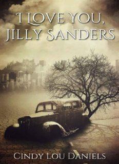 I Love You, Jilly Sanders