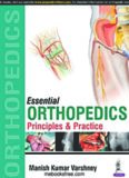Essential Orthopedics. Principles and Practice