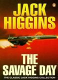 Higgins, Jack - Savage Day
