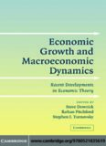 Economic Growth and Macroeconomic Dynamics: Recent Developments in Economic Theory