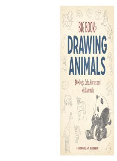 Big Book of Drawing Animals.  90+ Dogs, Cats, Horses and Wild Animals