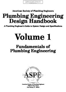 Plumbing Engineering Design Handbook - A Plumbing Engineer's Guide to System Design and Specifications, Volume 1 - Fundamentals of Plumbing Engineering