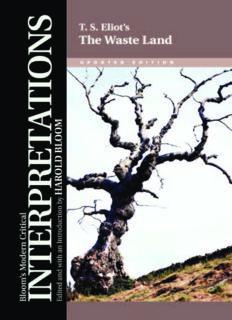 T. S. Eliot's The Waste Land (Bloom's Modern Critical Interpretations)