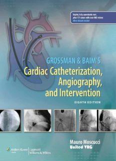 Grossman & Bairn's Cardiac Catheterization, Angiography and Intervention