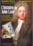 L'histoire de John Law et sa première planche à billets qui a ruiné la France, et qui continue à ruiner le monde aujourd'hui