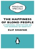 The happiness of blond people : a personal meditation on the dangers of identity