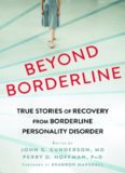 Beyond Borderline-True Stories of Recovery from Borderline Personality Disorder
