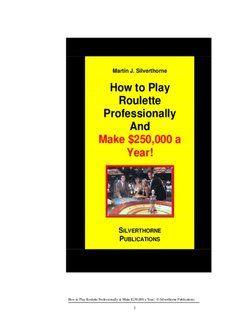 Martin J. Silverthorne How to Play Roulette Professionally And