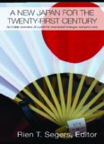 A New Japan for the Twenty-First Century: An Inside Overview of Current Fundamental Changes (Routledge Contemporary Japan)