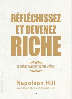 Réfléchissez et devenez riche - Le grand livre de l'esprit maître