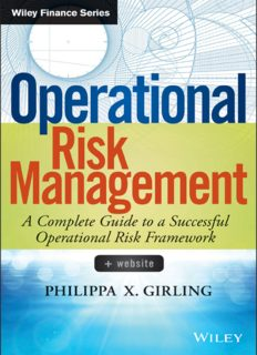 Operational risk management : a complete guide to a successful operational risk framework