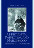 Christianity, Patriotism, and Nationhood: The England of G.K. Chesterton
