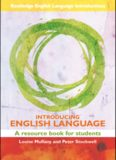 Introducing English Language: A Resource Book for Students (Routledge English Language