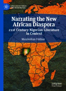 Narrating the New African Diaspora: 21st Century Nigerian Literature in Context