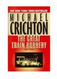Crichton. Michael - TheGreatTrainRobbery