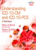 Understanding ICD-10-CM and ICD-10-PCS: A Worktext