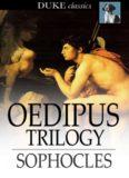Oedipus the King; Oedipus at Colonus; Antigone (Duke Classics)
