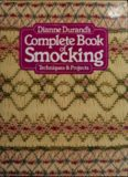 Dianne Durand's complete book of smocking
