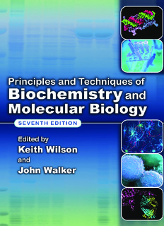Principals and Techiniques of Biochemistry and Molecular Biology-7th
