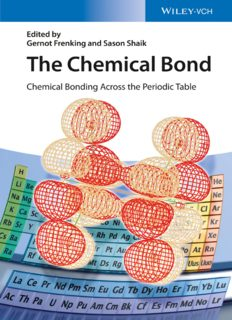 The Chemical Bond : Chemical Bonding Across the Periodic Table