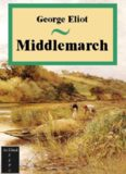 Eliot, George - Middlemarch