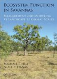 Ecosystem Function in Savannas: Measurement and Modeling at Landscape to Global Scales
