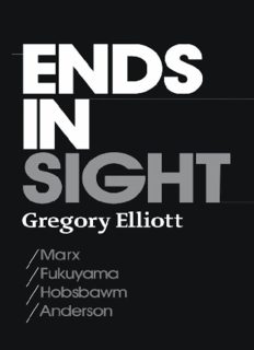 Ends in Sight: Marx Fukuyama Hobsbawm Anderson