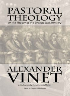Pastoral Theology or the Theory of the Evangelical Ministry