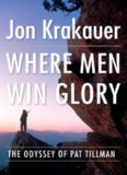 Where Men Win Glory, The Odyssey of Pat Tillman