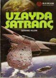 Uzayda Satranç - Gerard Klein