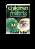 David Icke - Children of the Matrix