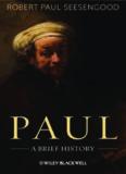 Paul [Biography of Apostle Paul]