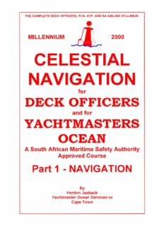 Celestial navigation for deck officers and for yachtmasters ocean: A south african maritime safety authority. Part 1 - Navigation