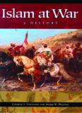 Islam at War: A History