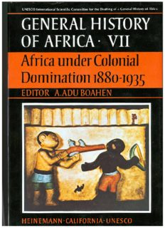 General History of Africa, Volume 7: Africa under Colonial Domination, 1880-1935