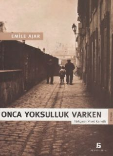 Onca Yoksulluk Varken - Emile Ajar (Romain Gary)