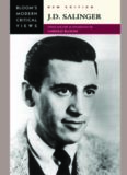 J.D. Salinger (Bloom's Modern Critical Views), New Edition