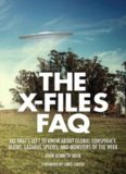 The X-files FAQ : all that's left to know about global conspiracy, aliens, Lazarus species, and monsters of the week