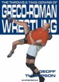 Greco- Roman Wrestling Geoff Thompson