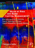 Value at Risk and Bank Capital Management. Risk Adjusted Performances, Capital Management and Capital Allocation Decision Making