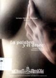 La Palabra y el Deseo. Estudios de Literatura Erótica